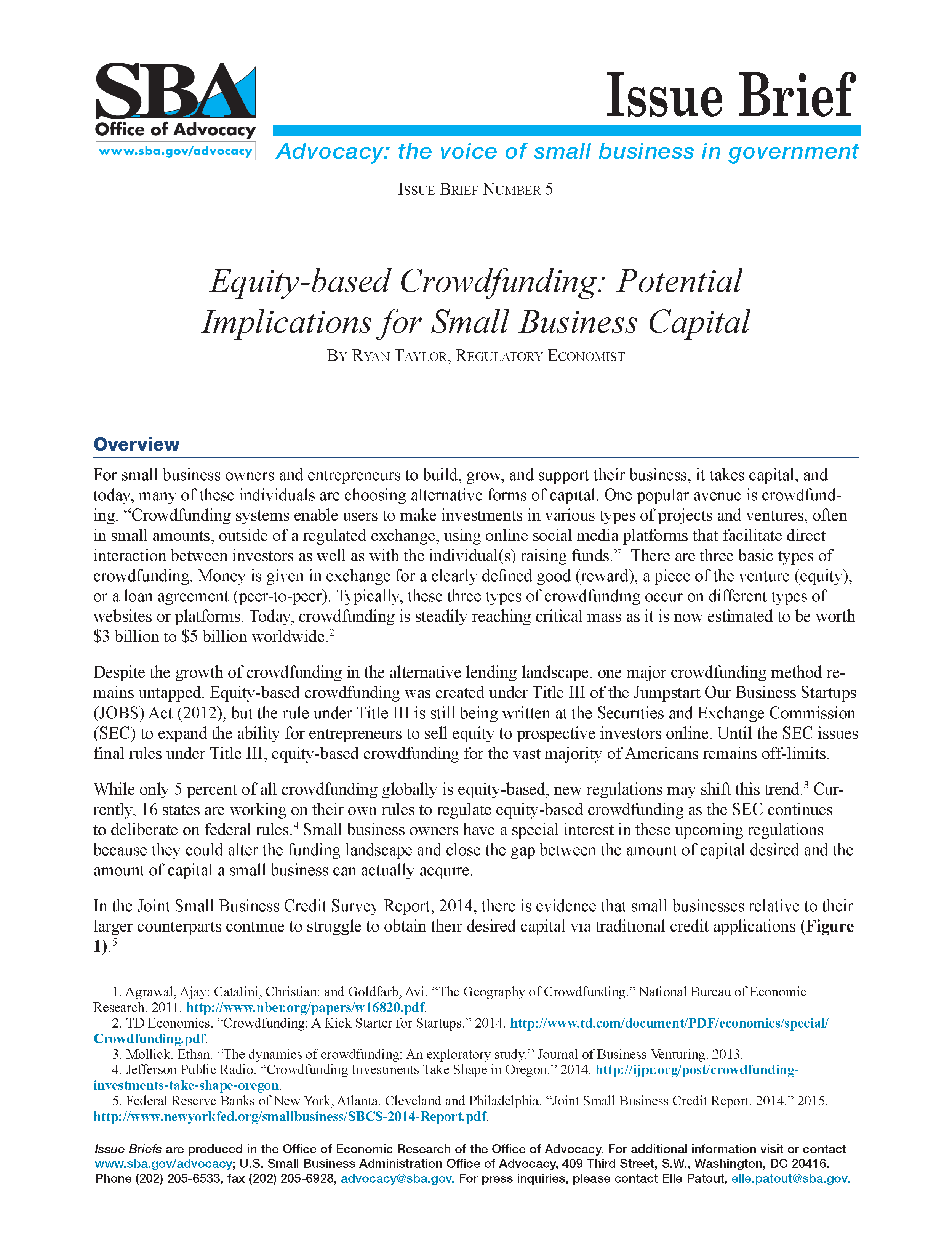 crowdfunding of small entrepreneurial ventures Pdf | an inherent problem that entrepreneurs face at the very beginning of their entrepreneurial initiative is to attract outside capital, given the lack.